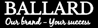 Ballard – Our brand, your success